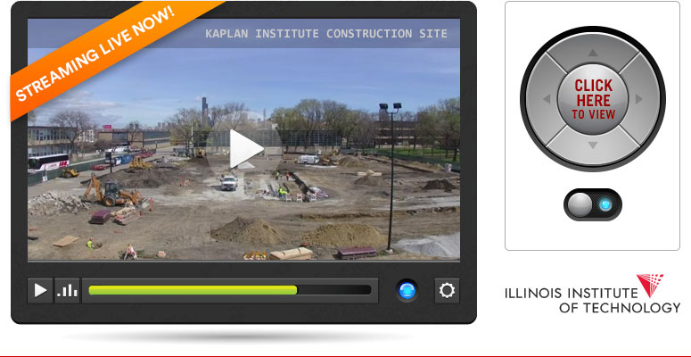 Kaplan Institute Construction Live Stream