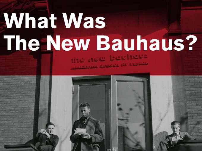 What Was The New Bauhaus