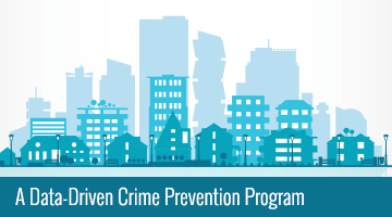 A Data-Driven Crime Prevention Program