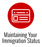 Maintaining Your Immigration Status