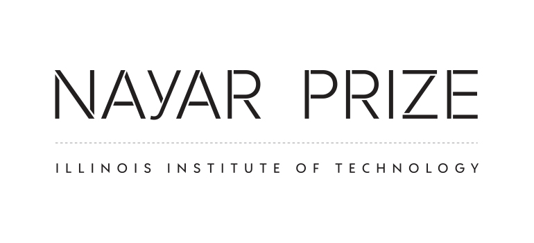 The Nayar Prize at Illinois Tech