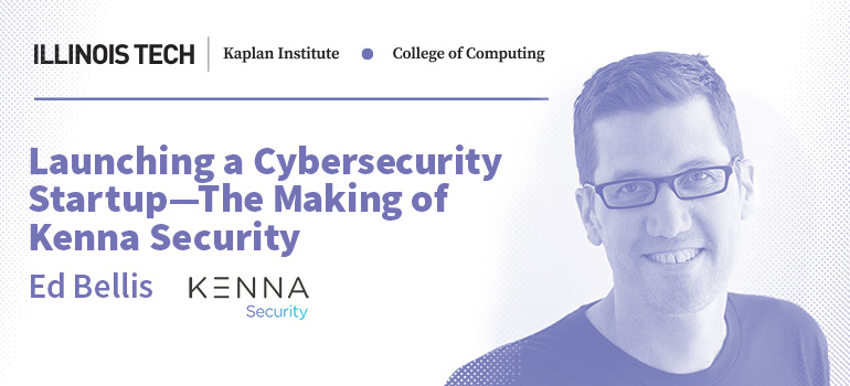 Launching a Cybersecurity Startup - The Making of Kenna Security
